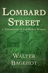 Lombard Street by Walter Bagehot book cover