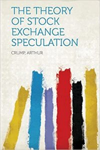 The Theory of Stock Exchange Speculation book cover